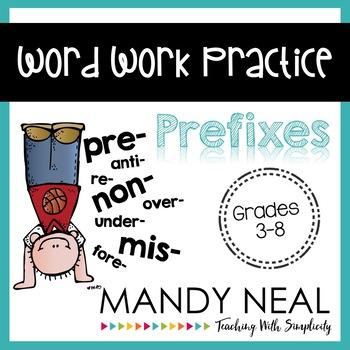 Word Work Practice ~ Prefixes
