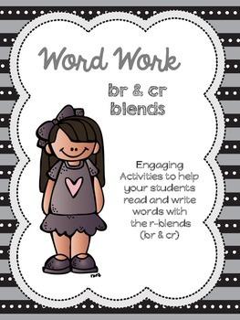Word Work: R Blends (br & cr)