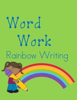 Word Work: Rainbow Writing