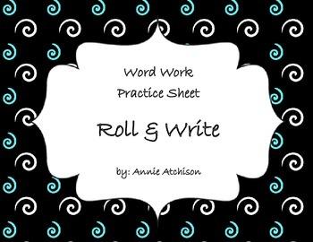 Word Work Roll and Write