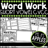 Word Work Short Vowel CVCC