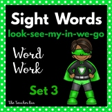 Kindergarten- Special Education- Sight Word  Set 3 ( Super