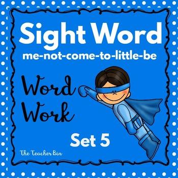 Kindergarten - Special Education-Sight Word  Set 5 (Super Hero Theme)