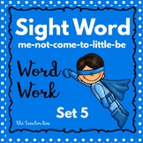 Kindergarten - Special Education-Sight Word  Set 5 (Super