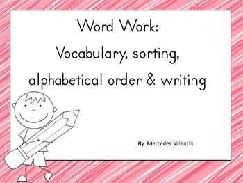 Word Work: Sorting, Writing and ABC Order