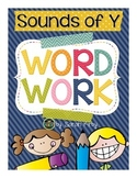 Word Work - Sounds of Y