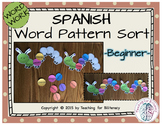Word Work: Spanish Word Pattern Sort - Beginner