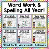 Word Work & Spelling All Year! Word Sorts, Games, & Worksheets Bundle