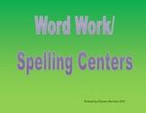 Word Work Spelling Centers