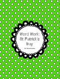 Word Work - St Patrick's Day