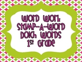 """Word Work """"Stamp-A-Word"""" Dolch Words (1st Grade)"""