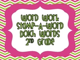 """Word Work """"Stamp-A-Word"""" Dolch Words (2nd Grade)"""