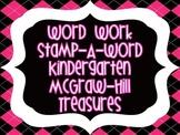"Word Work ""Stamp-A-Word"" McGraw-Hill Treasures Kindergarten"