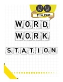 Word Work Station: Instructions and Activity for Any Vocabulary List