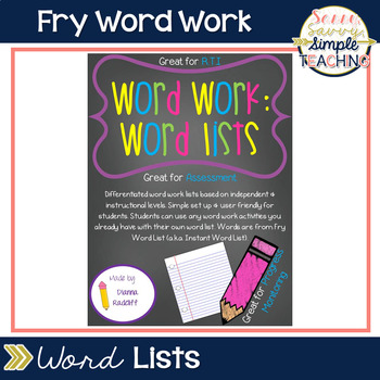 Word Work Station Set Up with Fry List (Differentiated)