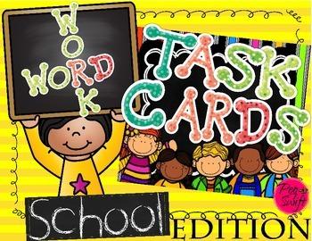 Word Work Task Cards ~ School Edition
