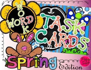 Word Work Task Cards ~ Spring Edition
