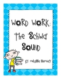 Word Work: The Schwa Sound