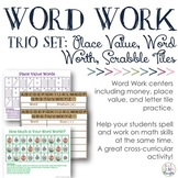 Word Work Mini-Bundle: Place Value, Letter Tiles & Word's Worth