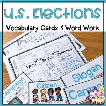 U.S. Elections Vocabulary Cards and Word Work Activities