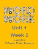 Wonders Word Work Unit 1 Week 2 Power Point