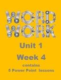 Wonders Word Work Unit 1 Week 4 Power Point