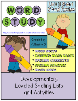 Word Study Unit 11: Short Vowel Review