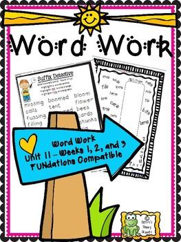 Word Work - Unit 11 - Weeks 1, 2, and 3
