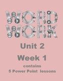 Wonders Word Work Unit 2 Week 1 Power Point