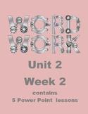 Wonders Word Work Unit 2 Week 2 Power Point