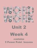 Wonders Word Work Unit 2 Week 4 Power Point