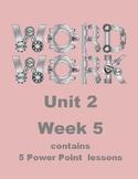 Wonders Word Work Unit 2 Week 5 Power Point