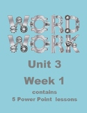 Wonders Word Work Unit 3 Week 1 Power Point