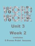 Wonders Word Work Unit 3 Week 2 Power Point