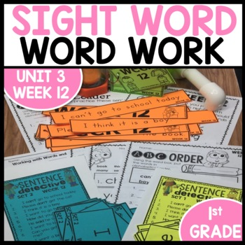 Word Work | UNIT 3 Week 12 | ELA Worksheets | Center Games and Activities