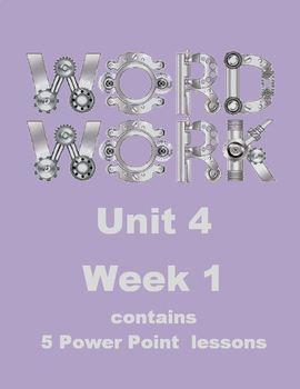 Wonders Word Work Unit 4 Week 1 Power Point