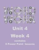 Wonders Word Work Unit 4 Week 4 Power Point