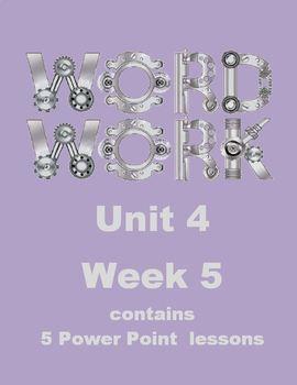 Wonders Word Work Unit 4 Week 5 Power Point
