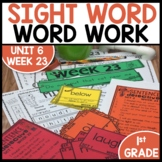 Word Work | UNIT 6 Week 23 | ELA Worksheets | Center Games and Activities