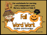 Word Work Unit for Fall - October and November