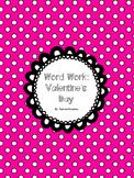 Word Work - Valentine's Day