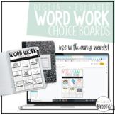 Editable Word Work + Vocabulary Choice Boards   PRINTABLE + DIGITAL