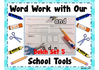Word Work With Our School Tools Dolch Set 5