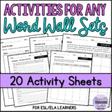 Word Wall Worksheets for Any Word Wall Sets (Word Work) ESL/ELA