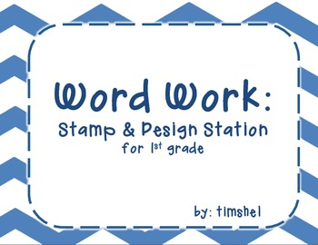 Word Work - Write, Stamp, and Design