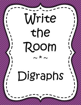 Word Work - Write the Room - Digraphs