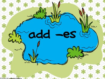 Word Work - Zaner Bloser - Pond Hopping Inflectional Endings -s & -es