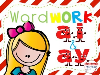 Word Work {ai and ay}