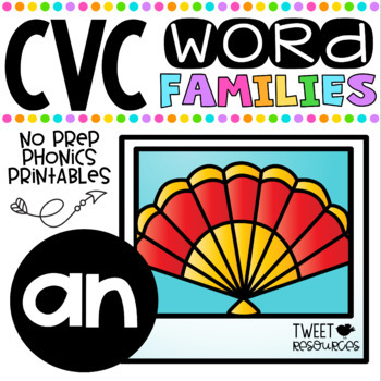 CVC Word Family 'AN' No Prep Phonics Printables