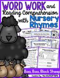 Word Work and Reading Comprehension with Nursery Rhymes: Baa, Baa, Black Sheep